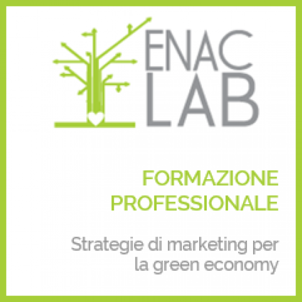 Formazione ENAC: Strategie di Marketing per la Green Economy